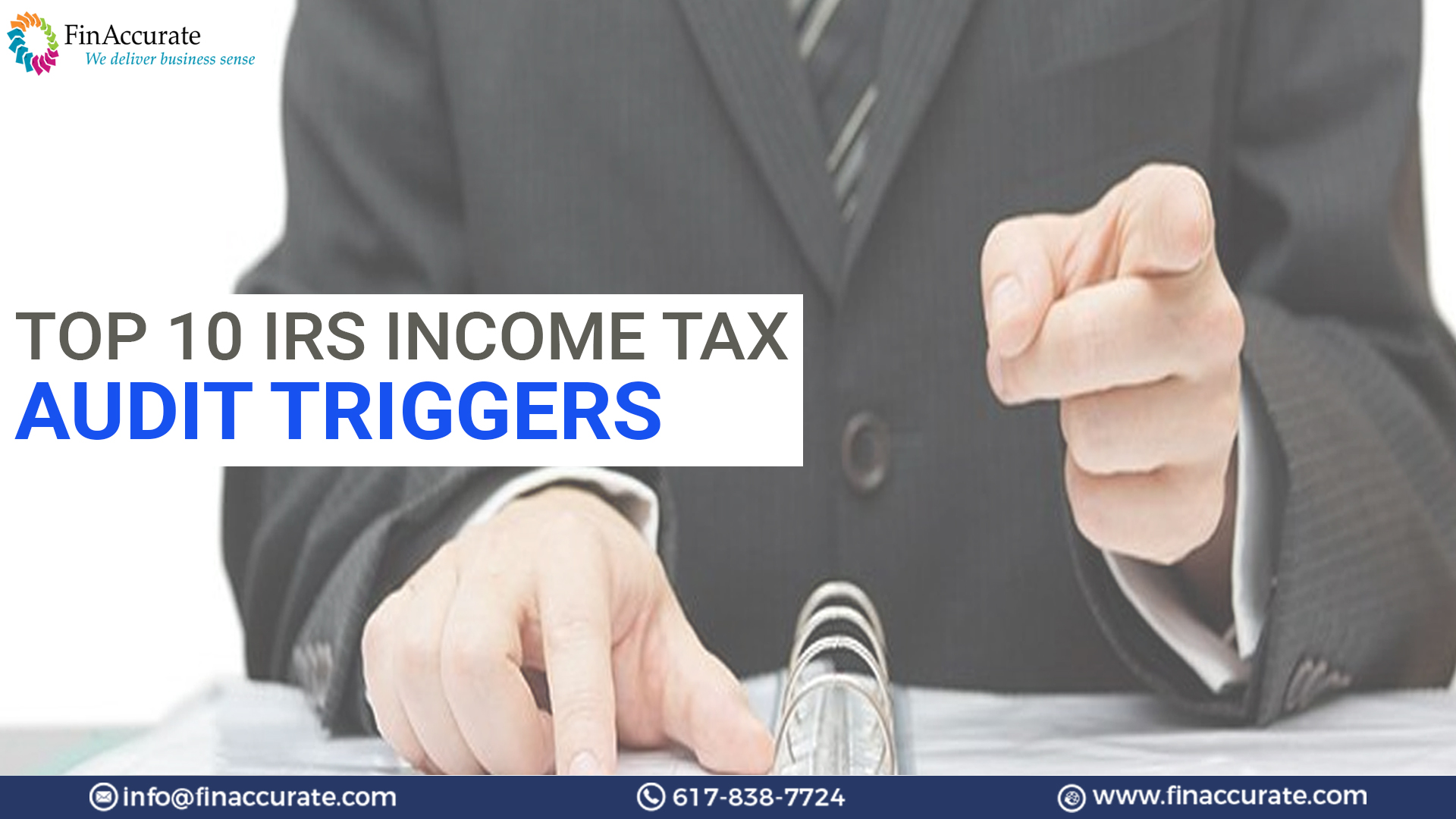 Top 10 IRS Income Tax Audit triggers